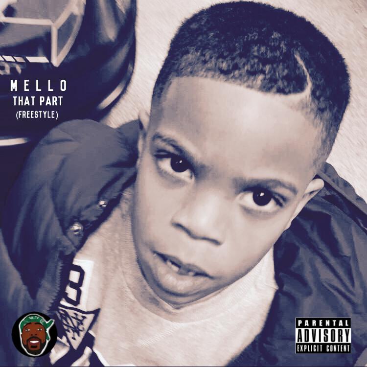 Mello- That Part Freestyle