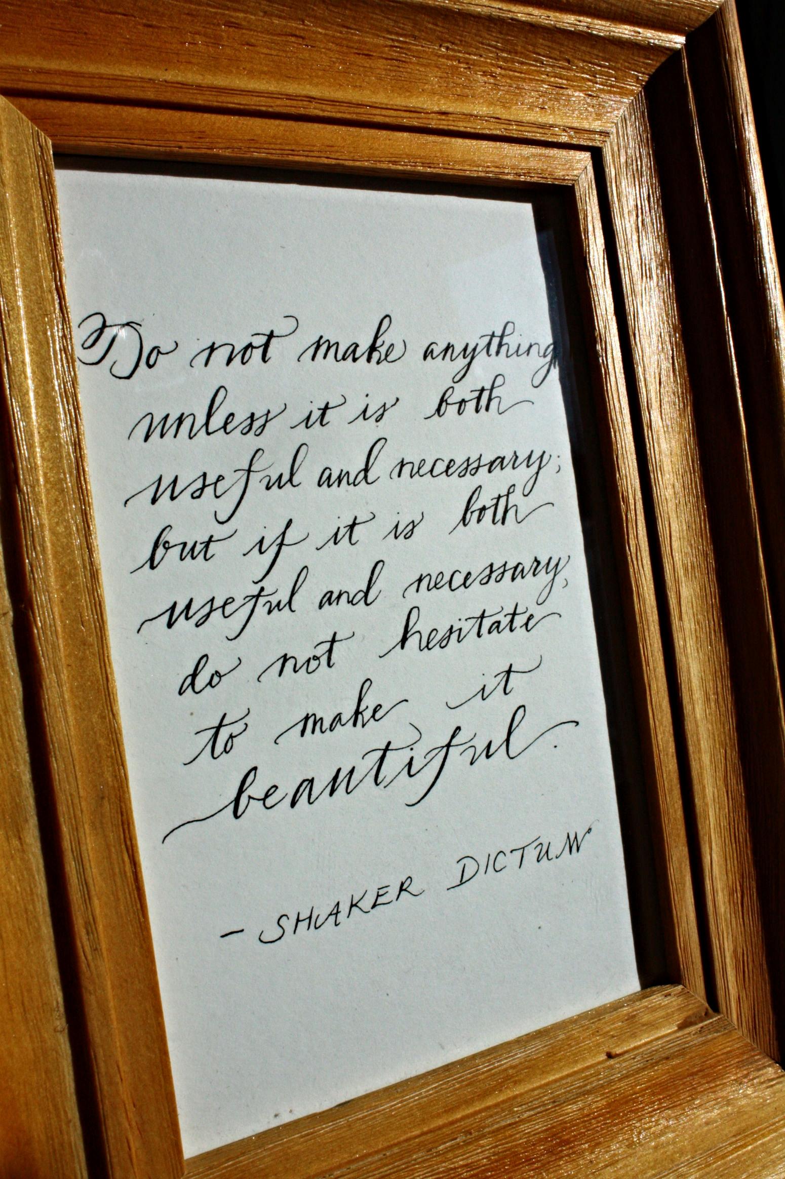 Shaker dictum for my beloved Gran.