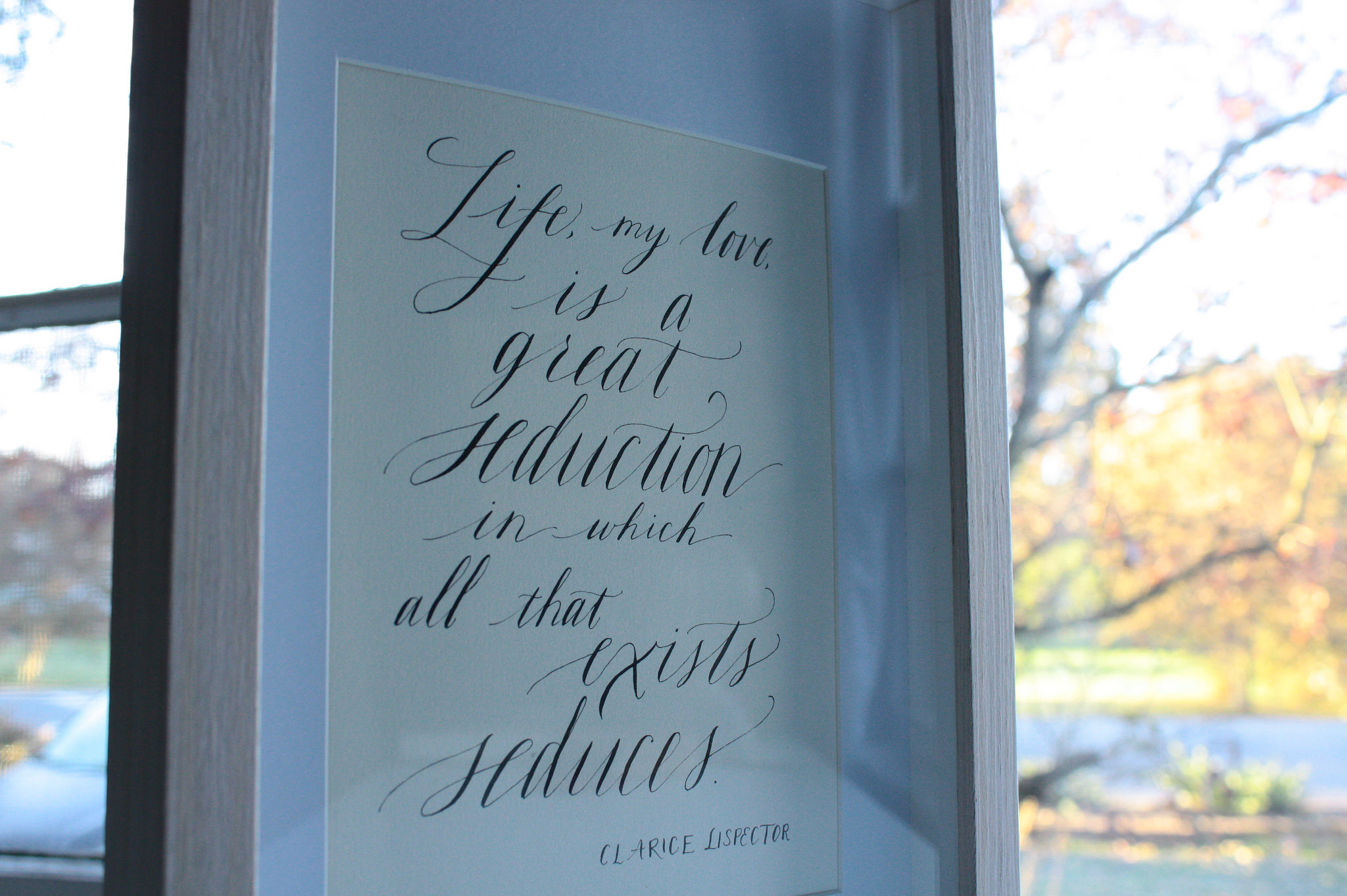 Bluestocking Calligraphy / Clarice Lispector quote