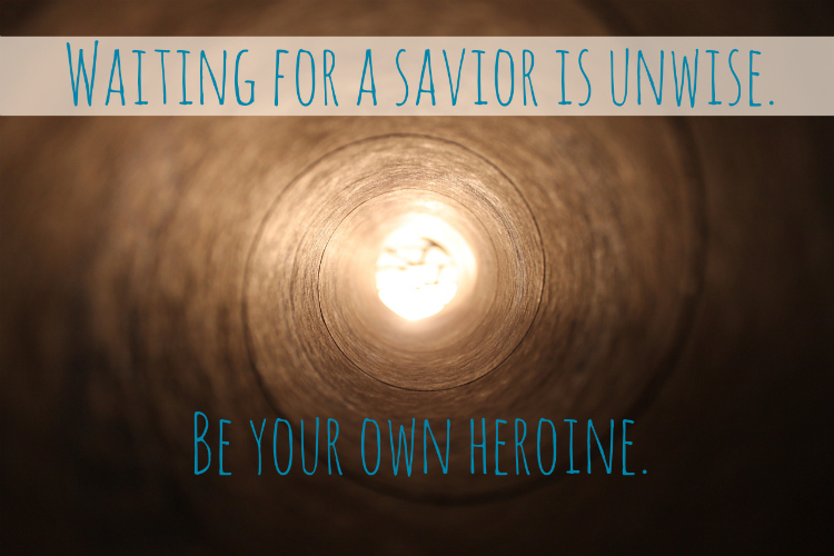 be your own heroine