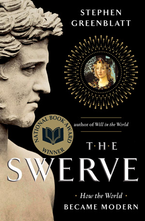 """Click photo to download. Caption: Stephen Greenblatt's """"The Swerve."""" Credit: W.W. Norton and Company."""