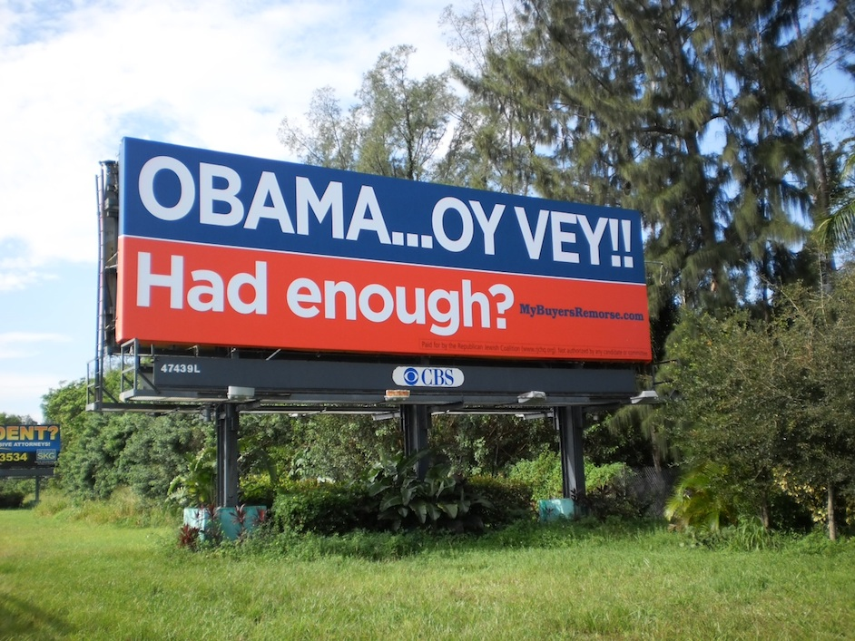 Click photo to download. Caption: A billboard advertisement placed by the Republican Jewish Coalition in Florida—a critical swing state that is home to 40,000 Latino Jews, among many other Jews—in an attempt to sway Jewish voters against incumbent President Barack Obama in the upcoming election. Credit: RJC.