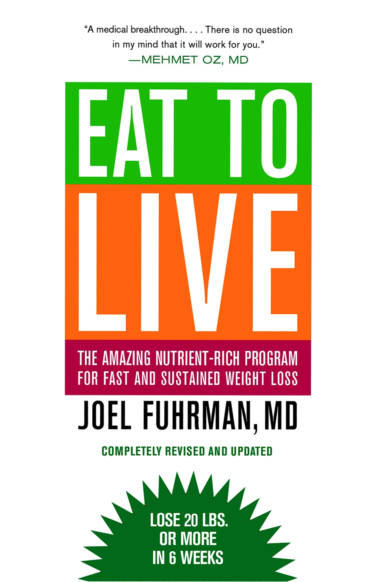 "Click photo to download. Caption: The cover of ""Eat to Live,"" by Dr. Joel Fuhrman. Credit: Little, Brown and Company."