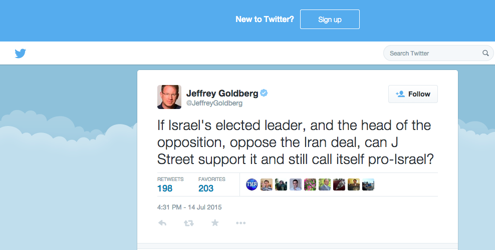 """Well-known Jewish journalist Jeffrey Goldberg tweets, """"If Israel's elected leader, and the head of the opposition, oppose the Iran deal, can J Street support it and still call itself pro-Israel?"""" Credit: Twitter."""