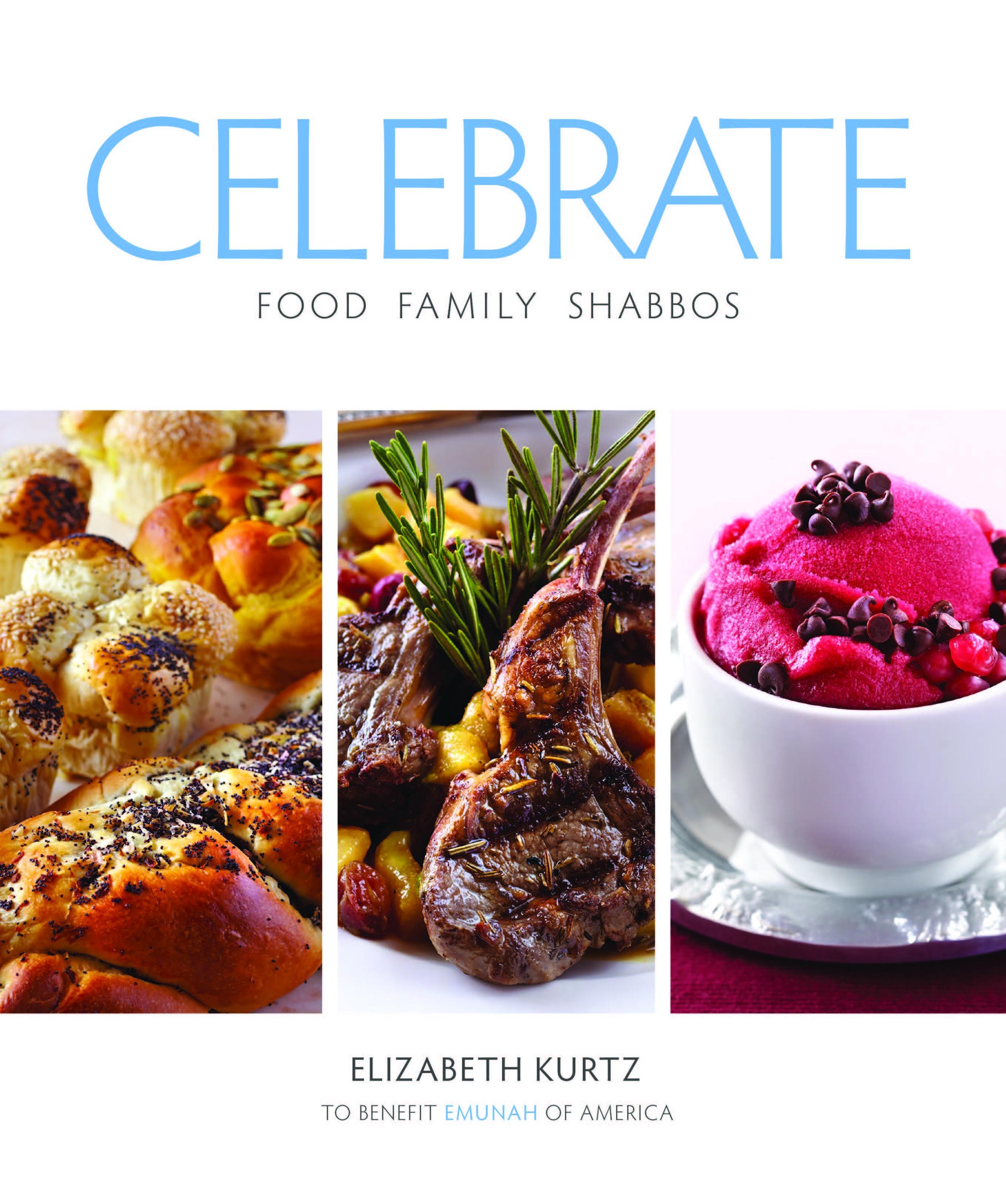 "Click photo to download. Caption: ""CELEBRATE,"" Elizabeth Kurtz's cookbook. Credit: Feldheim Publishers."