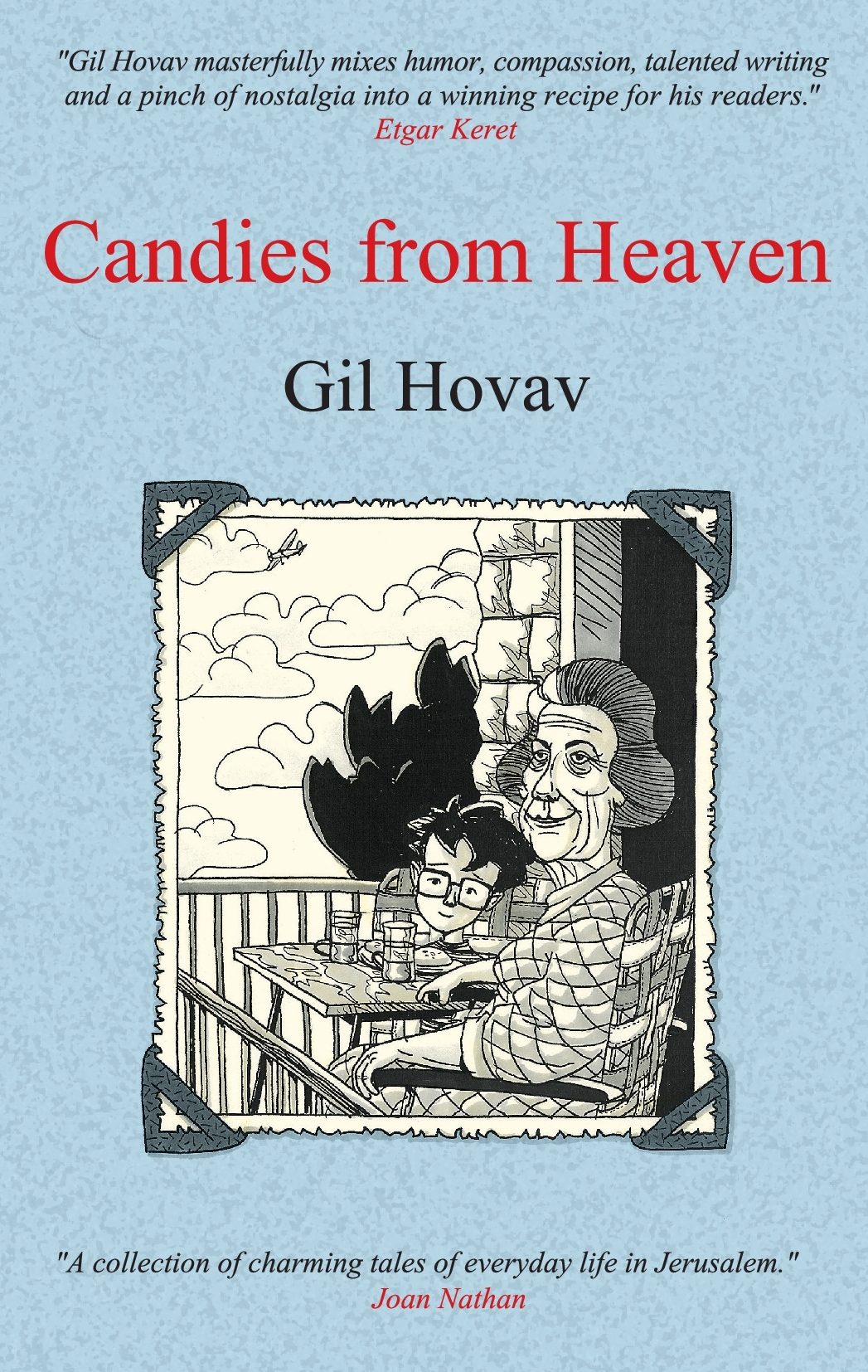 "The cover of Gil Hovav's memoir, ""Candies from Heaven."" Credit: Toad Publishing."