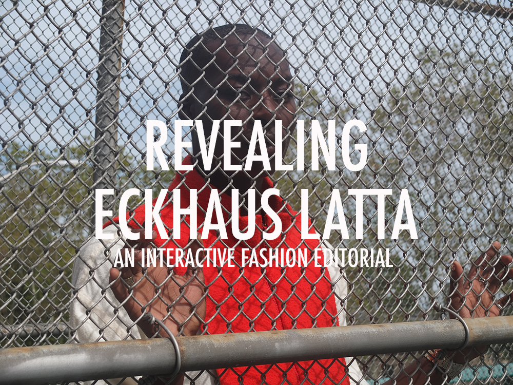 REVEALING ECKHAUS LATTA - INTERACTIVE FASHION
