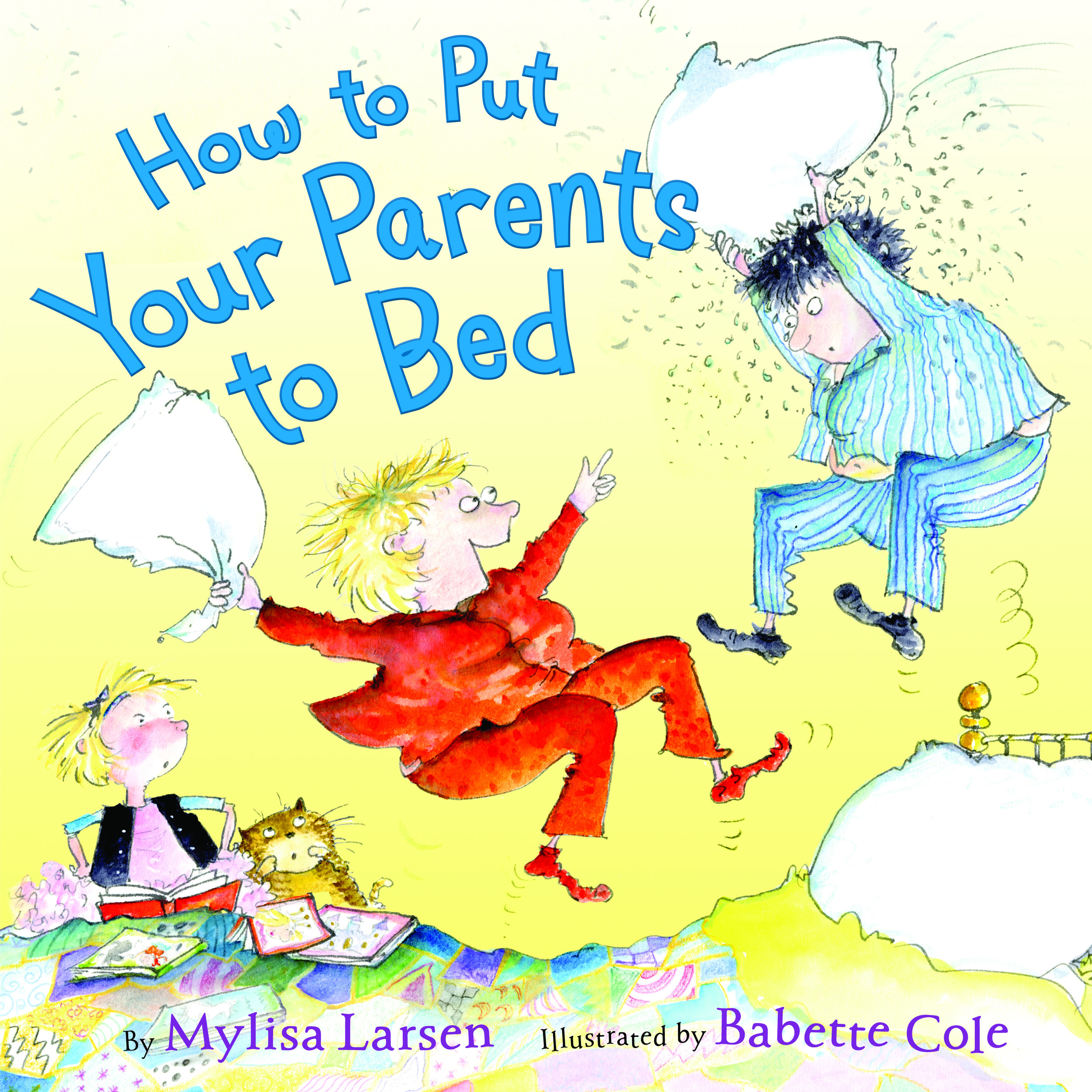 Available for pre-order now and out in the world on February 9. How To Put Your Parents to Bed from Katherine Tegen Books.