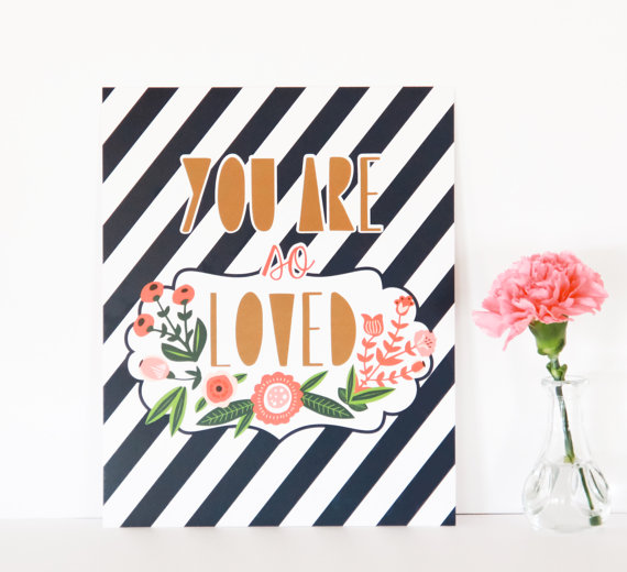 LUCY DARLING'S STRIPED  YOU ARE SO LOVED  PRINT