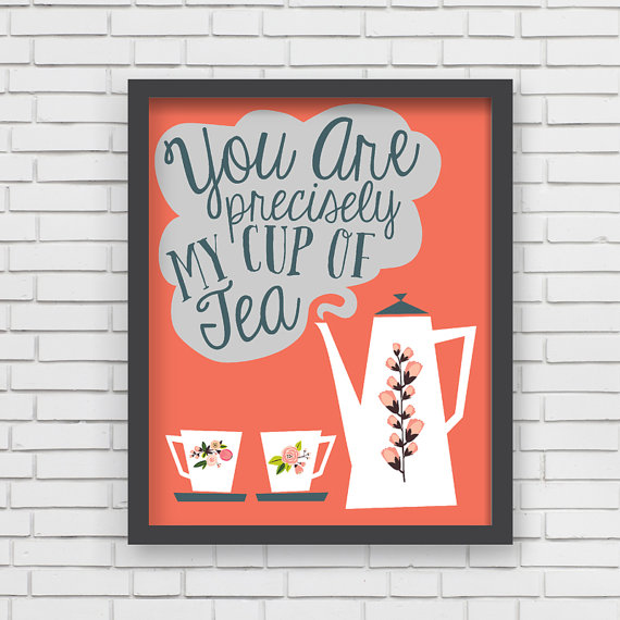 LUCY DARLING'S  YOU ARE PRECISELY MY CUP OF TEA  PRINT IN RED