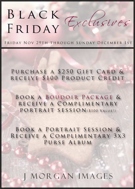 Black Friday Exclusive Photography Specials.