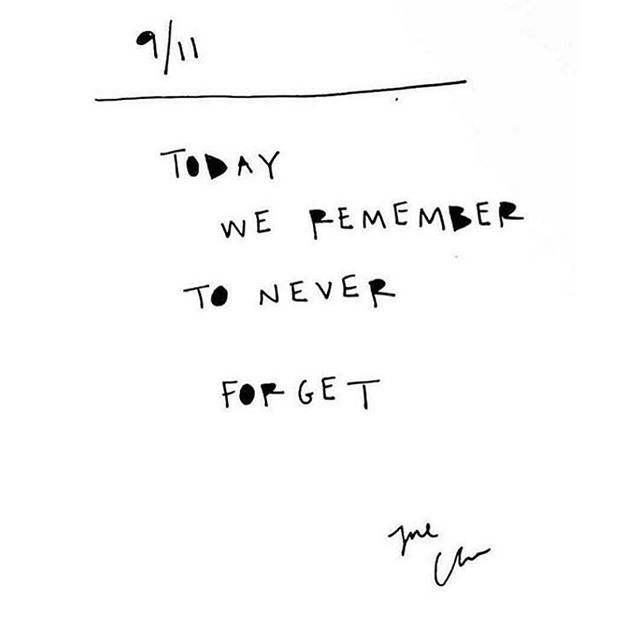 #neverforget  I love you.