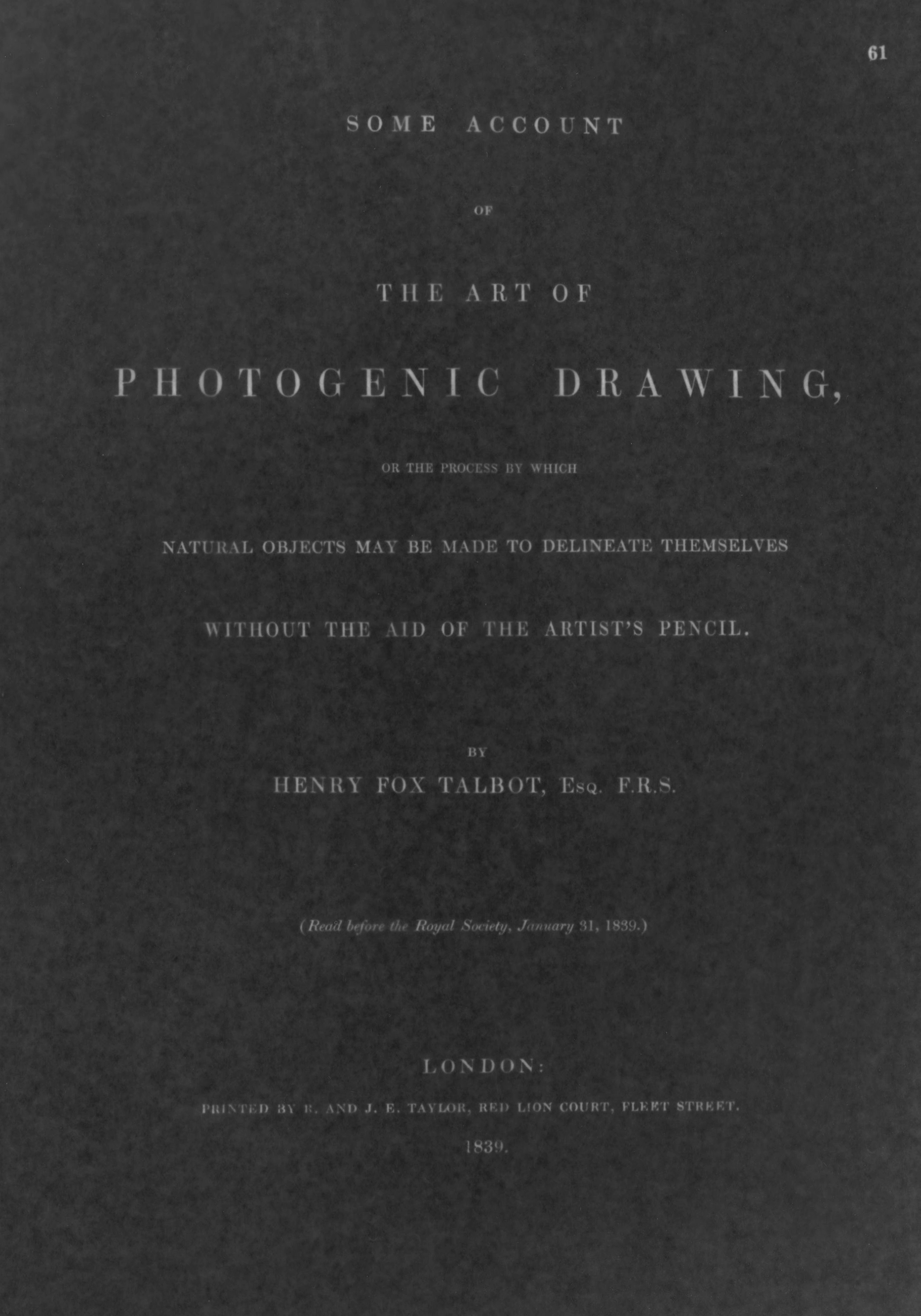 "Facsimile of facsimile of title page to ""Some Account of the Art of Photogenic Drawing"" by William Henry Fox Talbot   Gelatin Silver Print 