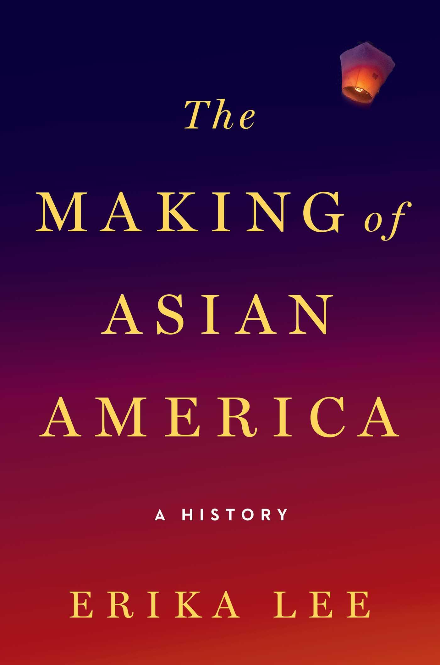 the-making-of-asian-america-9781476739403_hr.jpg