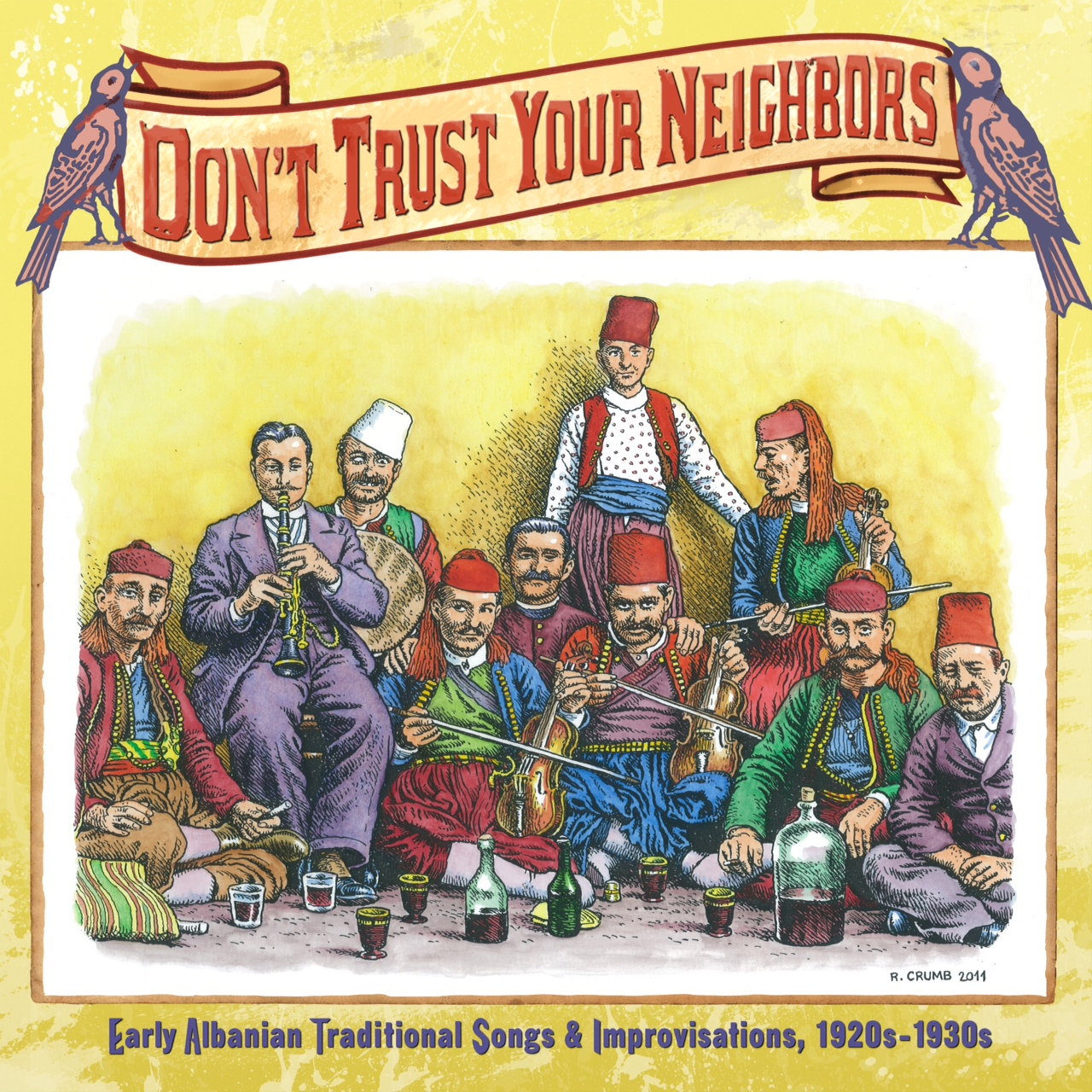 """Don't Trust Your Neighbors: Early Albanian Traditional Songs and Improvisations 1920s-1930s"" (Hinter Records)."