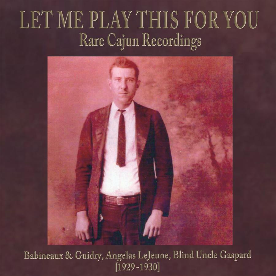 Rare Cajun Recordings chris king.jpg