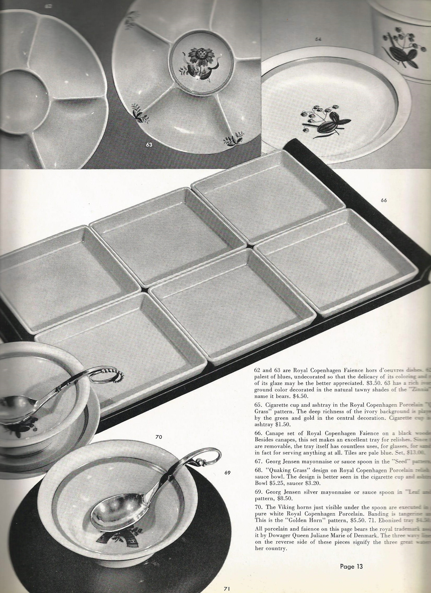 """Again, some of the more unusual patterns are shown. The catalog identifies 67, which is in pattern #41 as """"Georg Jensen mayonnaise or sauce spoon in the """"Seed"""" pattern, $8.50."""" and 69, which is in the unnamed pattern #21 as""""Georg Jensen mayonnaise or sauce spoon in the """"Leaf and Seed"""" pattern, $8.50."""". perhaps to assist customers in identifying these unnamed patterns."""