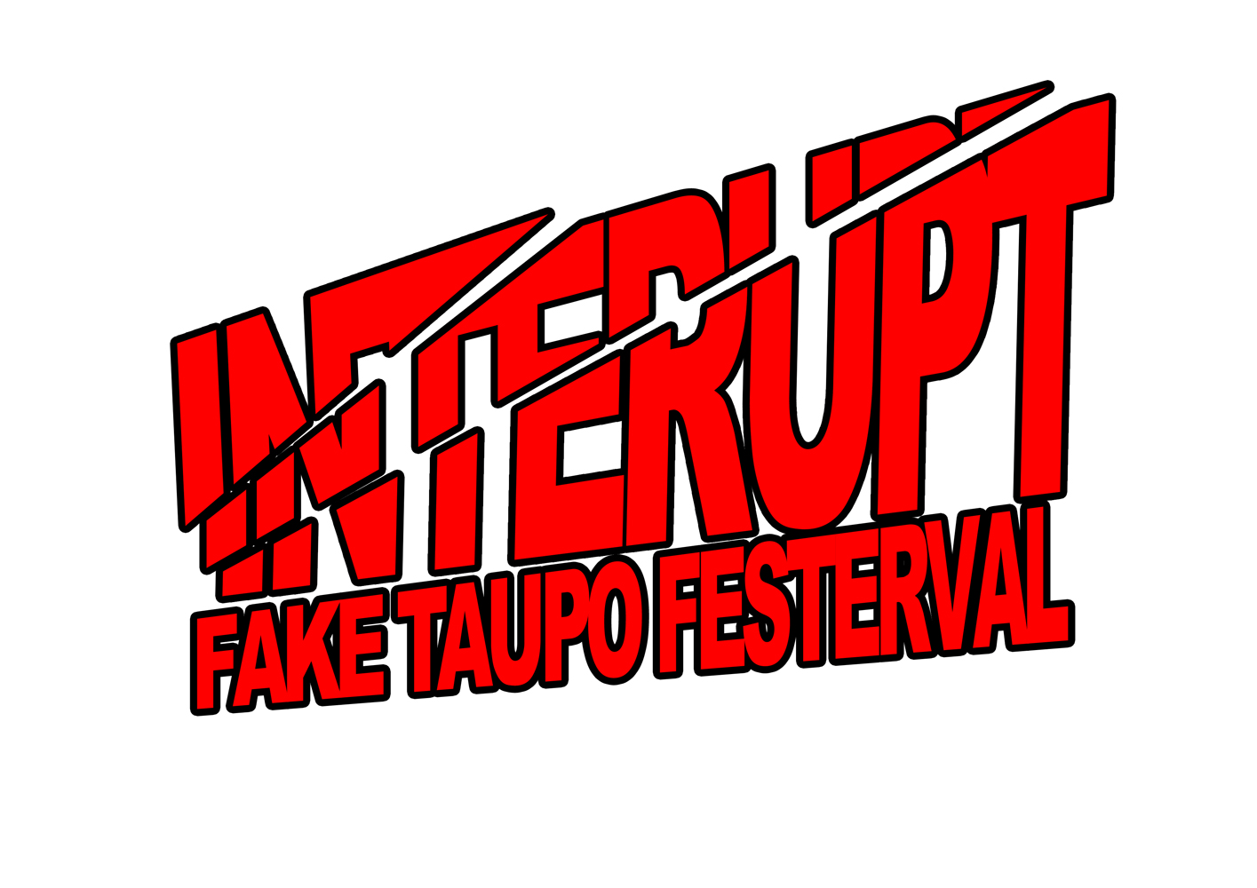 IntErupt >> The Fake Taupō Farts Festerval 2012