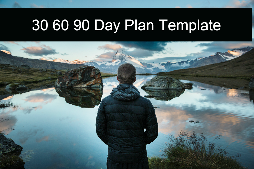 30 60 90 Day Plan Template