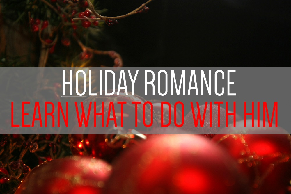 Got-a-holiday-honey-and-dont-know-what-to-do-with-him.jpg