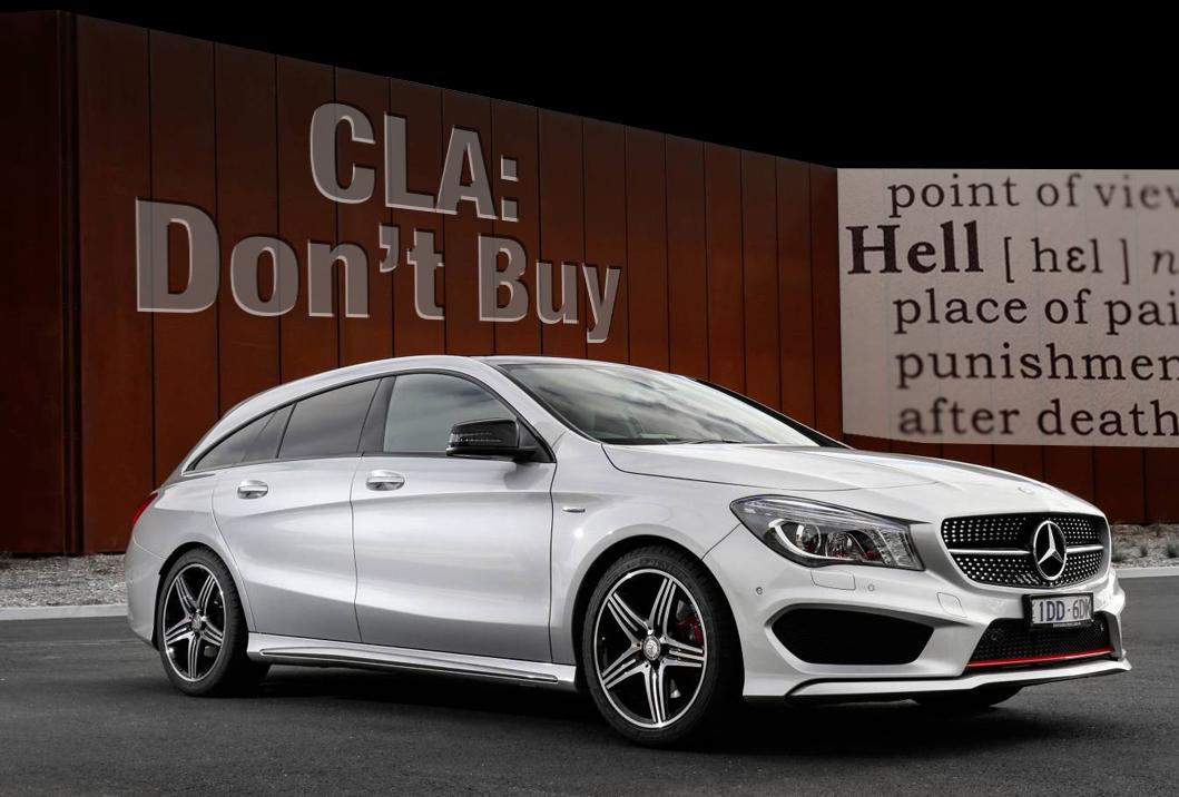 Mercedes-Benz CLA 250 4MATIC Shooting Brake: Don't buy