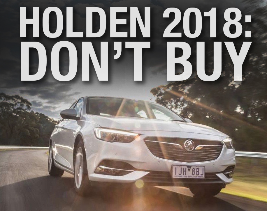 Holden: 'Don't buy' warning for 2018  (Here's why ) — Auto Expert by