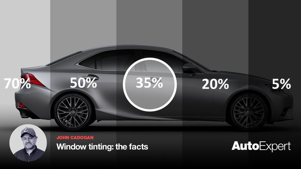 Should I Tint My Car S Windows Auto Expert By John Cadogan