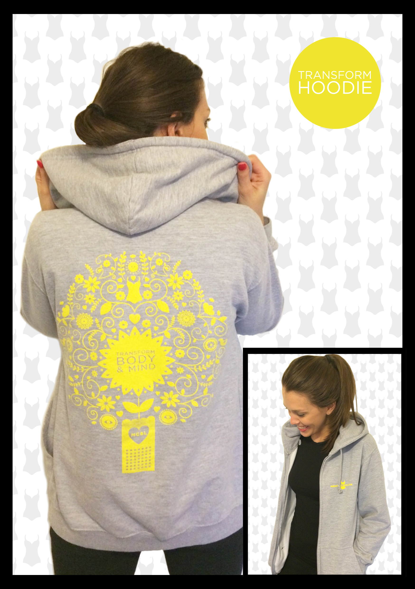 'Transform Body & Mind' in this stylish soft grey marl zip up hoodie with beautiful yellow design on the back.Made from80% cotton/20% polyester and washable at 40C it has drawstring hood and split front pouch pocket with yellow logo on the right breast.  Available in size S, M or L (8-10, 12-14 or 16-18)  £35 plus £4.50 p&p