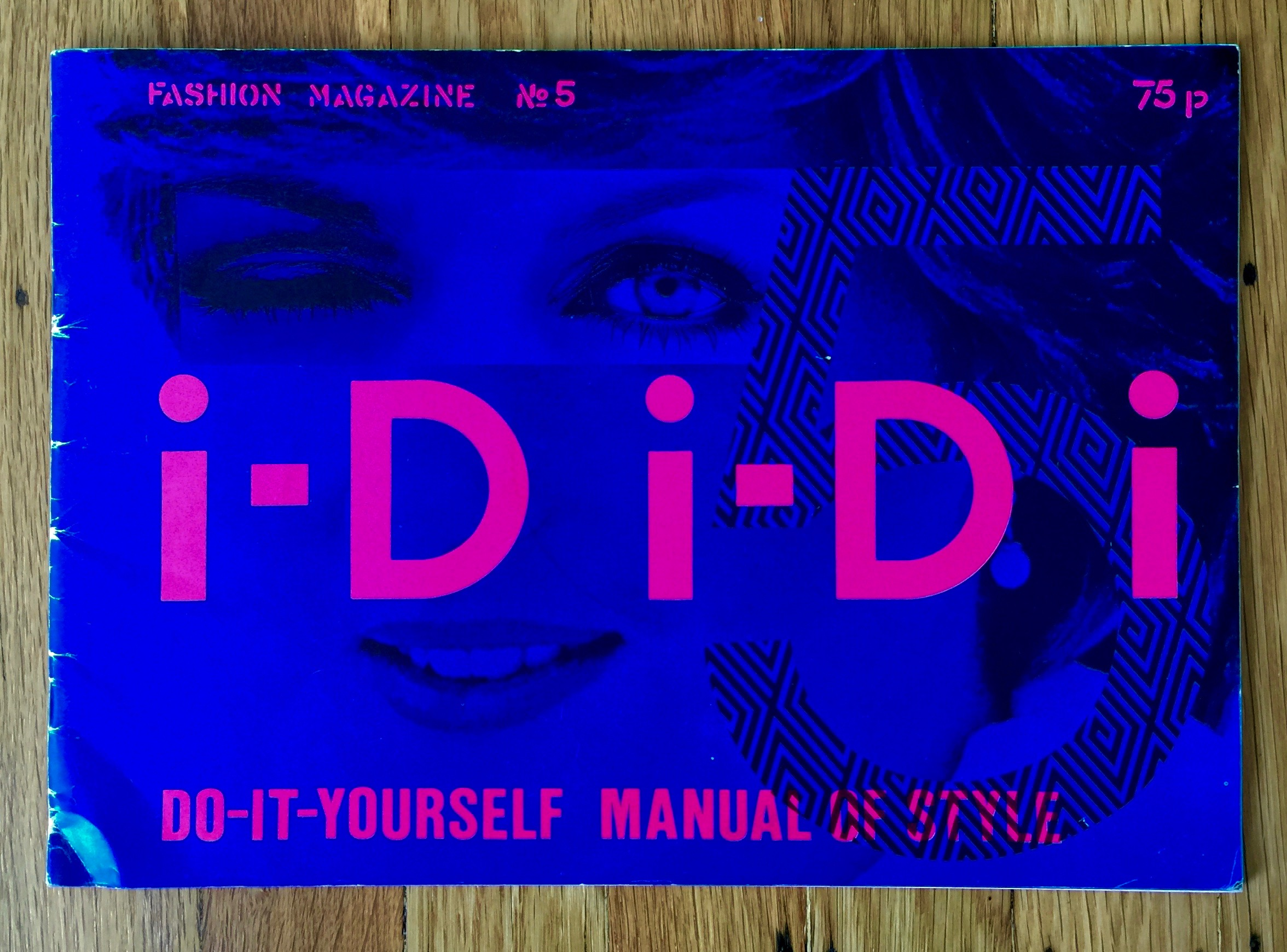 I-D Magazine Issue No.5 Do-it-yourself Manual of Style (aka the Lady Di issue)