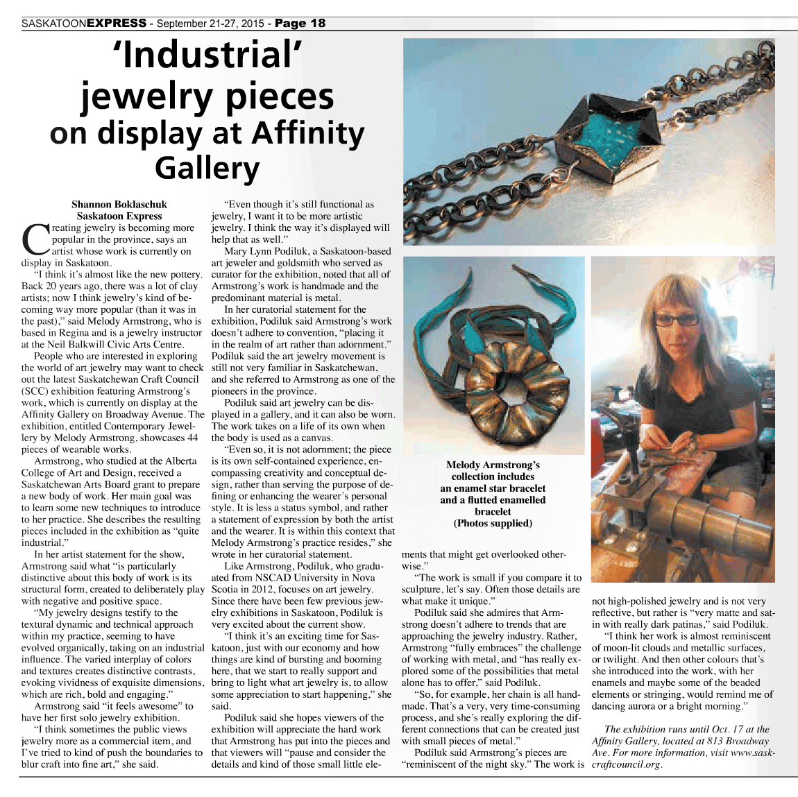 "Boklaschuck, Shannon. ""'Industrial' jewelry on display at Affinity Gallery.""   Saskatoon Express  [Saskatoon, SK] 20 Sept. 2015: 18. Print."