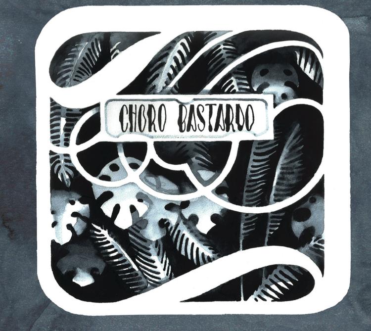 CHORO BASTARDO | 2014