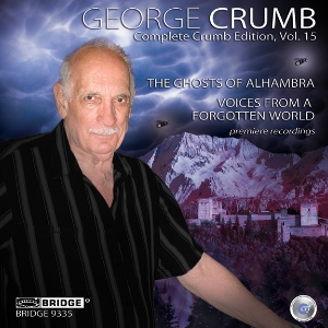 Complete George Crumb Edition, Vol. 15 - BRIDGE 9335