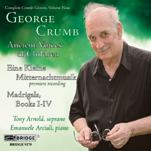 Complete George Crumb Edition, Vol. 9 - BRIDGE 9170