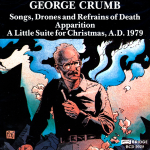 Complete George Crumb Edition, Vol. 1 - BRIDGE 9028