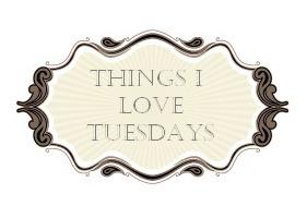 things-i-love-tuesdays.jpg