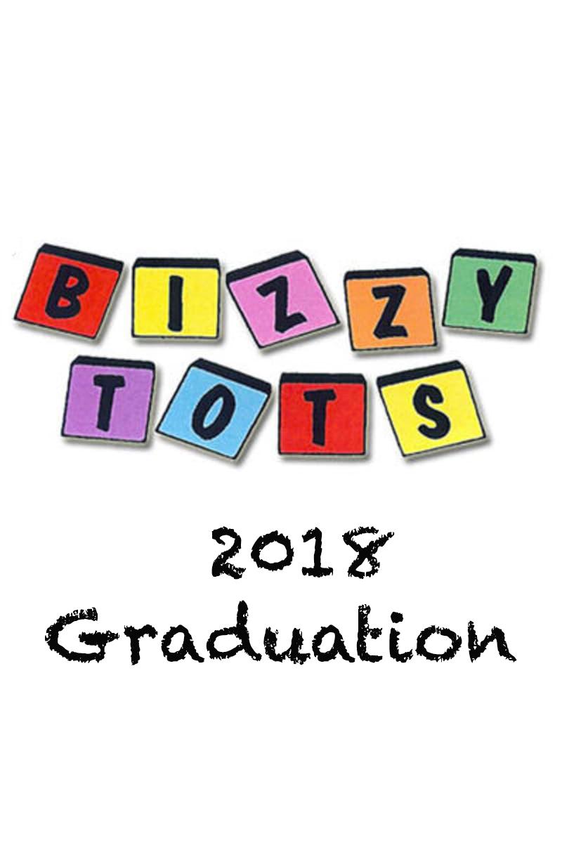 Bizzy Tots 2018 Graduation
