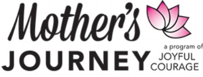 Mother's Journey, a program of Joyful Courage