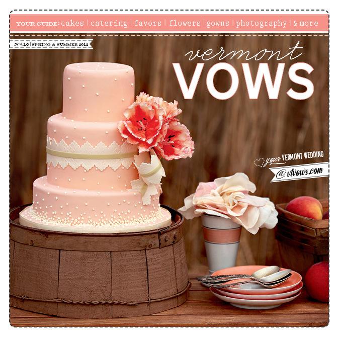 Vermont Vows Magazine, Spring/Summer 2012