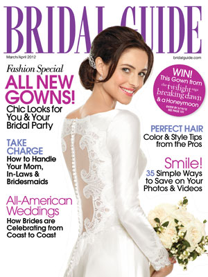 Bridal Guide Magazine, March/April 2012