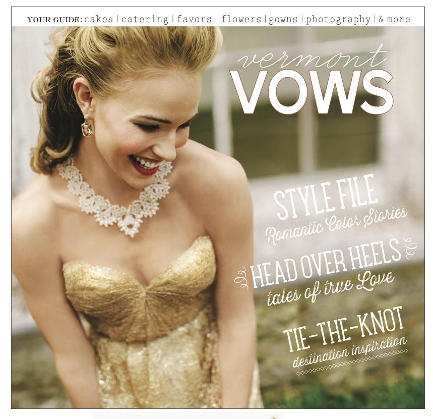 Vermont Vows, Spring/Summer 2014, Issue #18