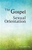 The Gospel and Sexual Orientation