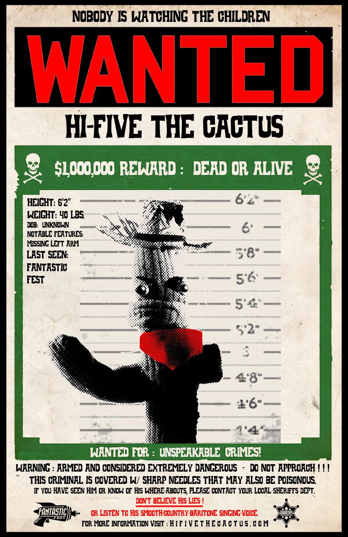 Hi+Five+the+Cactus+Wanted+Poster+FANTASTIC.jpg