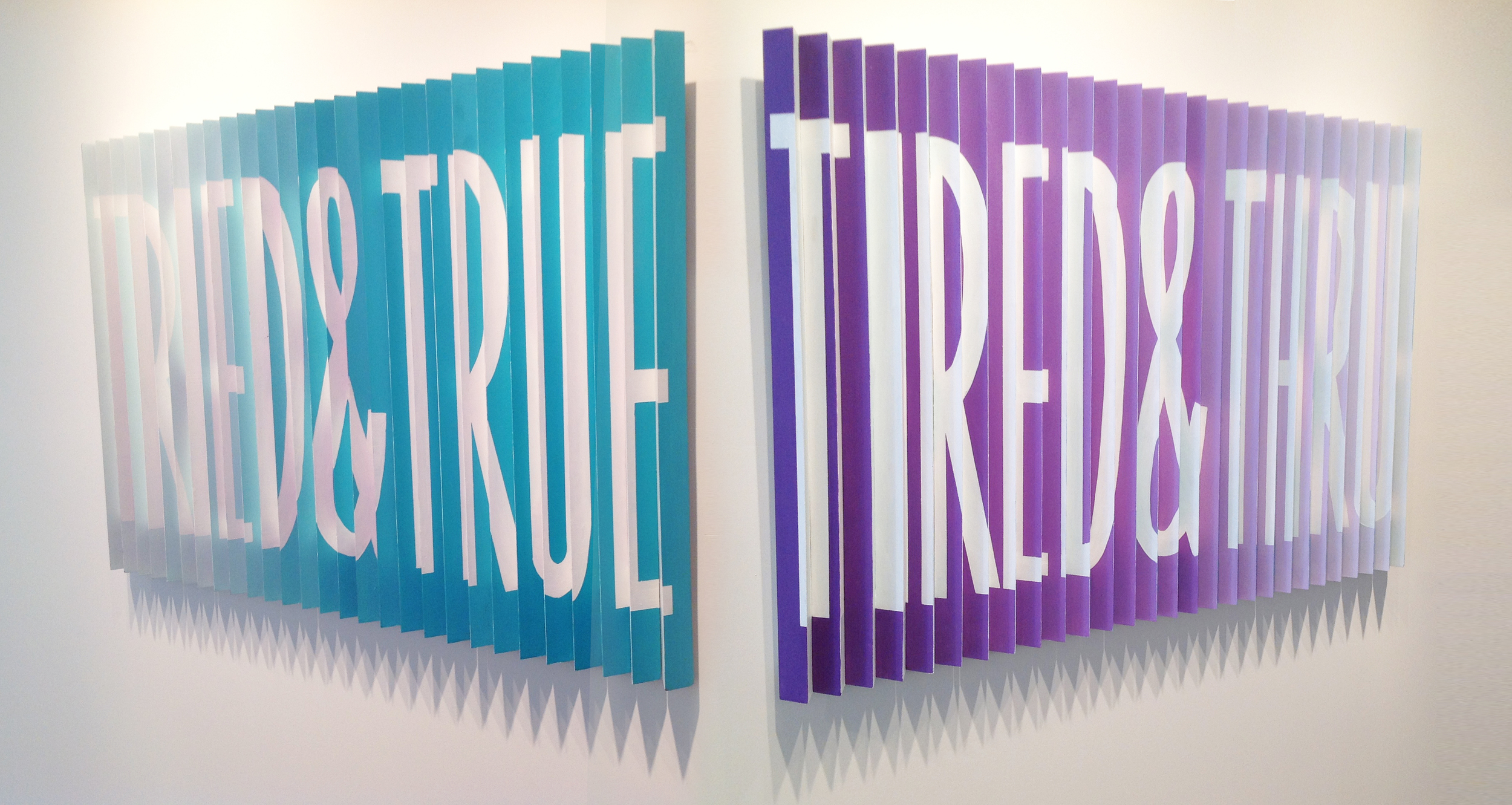TRIED AND TRUE/TIRED AND THRU (view of each side)- lenticular, wood and acrylic