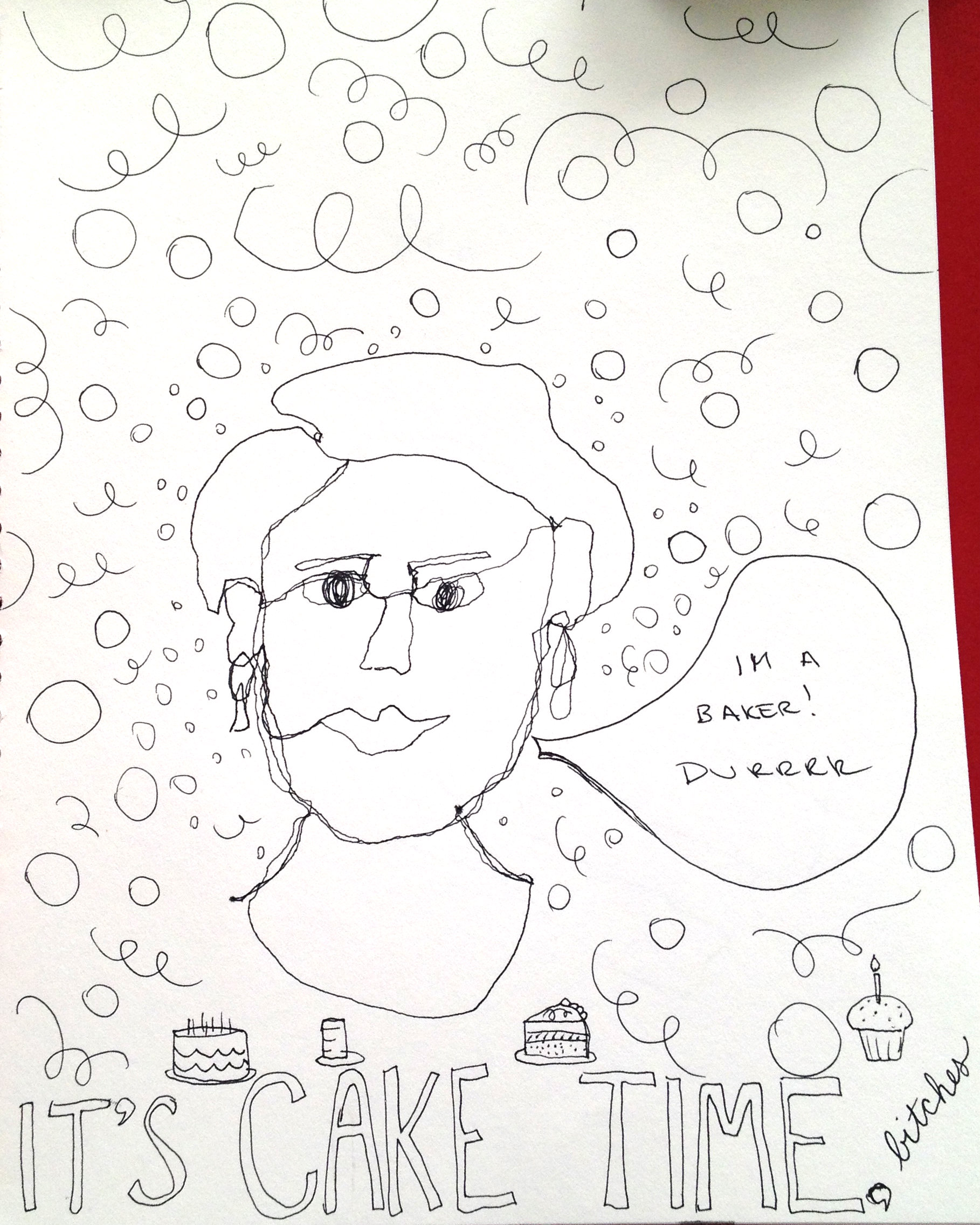 My roommate drew a portrait of our friend, a fantastic baker. I decorated it.