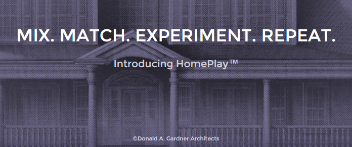 Start visualizing the home you want with HomePlay. Choose from 20 pre-formatted homes and experiment with textures and colors.                                                 No login is required.