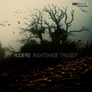 Poul Ruders: Nightshade Trilogy - BRIDGE 9433
