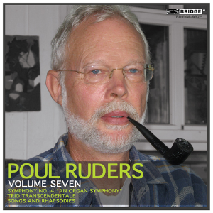 Poul Ruders,  Volume  7 - BRIDGE 9375