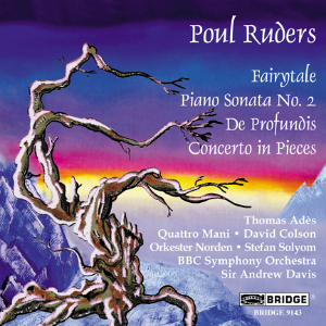 The Music of Poul Ruders, Volume 4 - BRIDGE 9143
