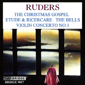 The Music of Poul Ruders,  Volume  2 - BRIDGE 9057