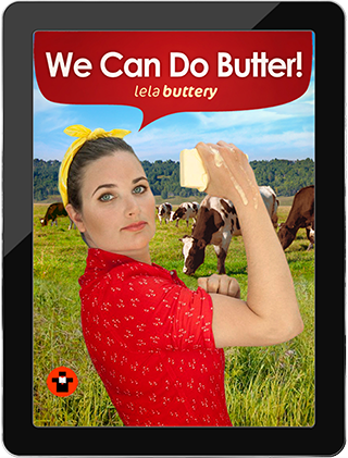 We Can Do Butter  by Lela Buttery
